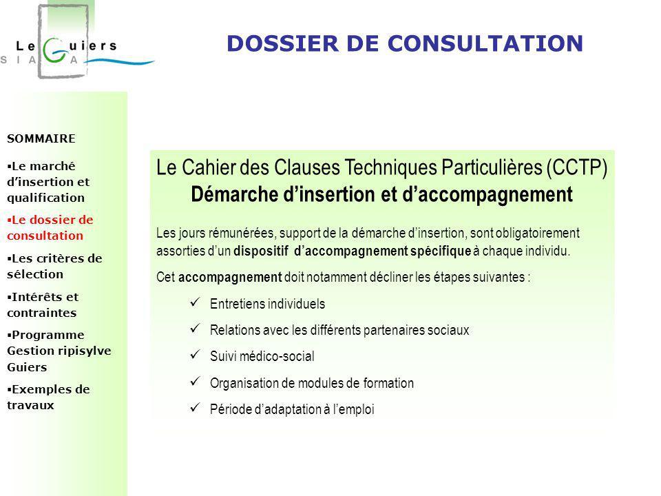 SOMMAIRE  Le marché d'insertion et qualification  Le dossier de consultation  Les critères de sélection  Intérêts et contraintes  Programme Gesti