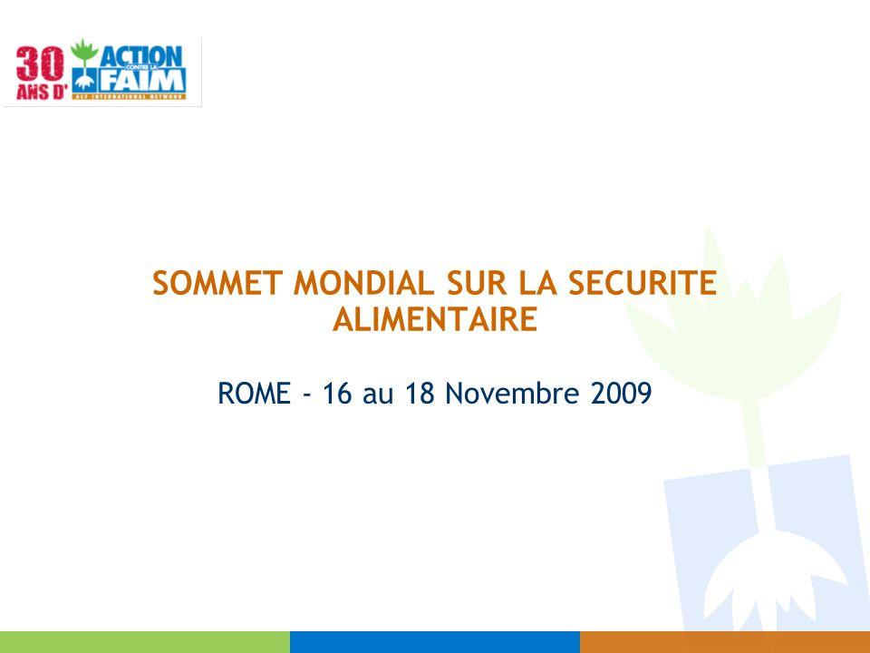 SOMMET MONDIAL SUR LA SECURITE ALIMENTAIRE ROME - 16 au 18 Novembre 2009