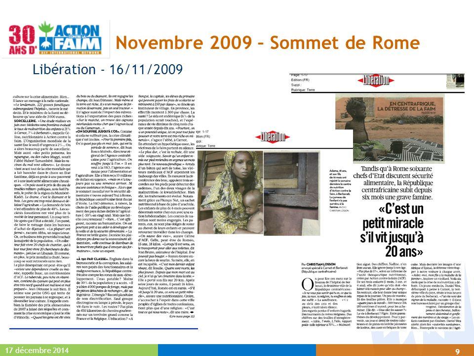 17 décembre 2014 9 Novembre 2009 – Sommet de Rome Libération - 16/11/2009
