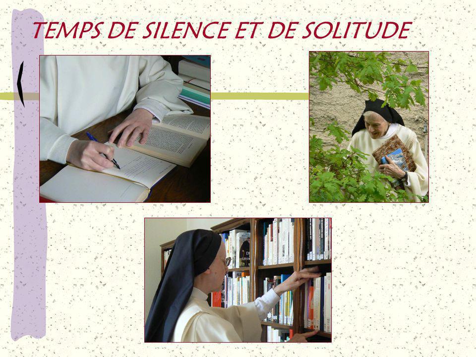 TEMPS DE SILENCE ET DE SOLITUDE