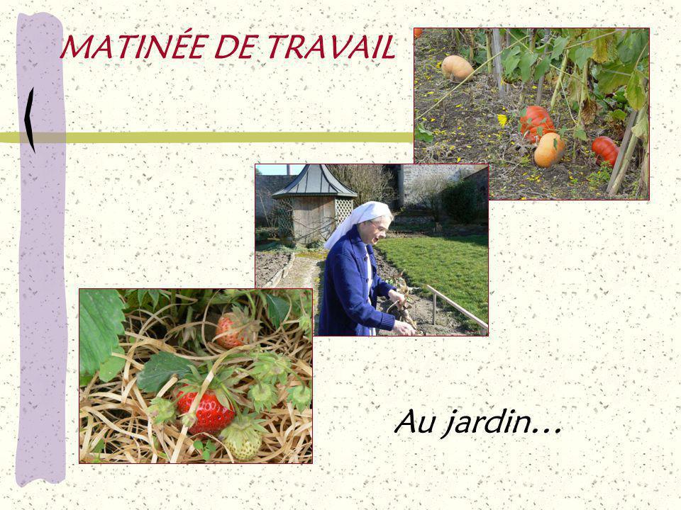 MATINÉE DE TRAVAIL Au jardin…