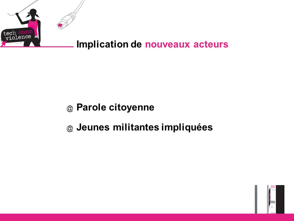 Implication de nouveaux acteurs @ Parole citoyenne @ Jeunes militantes impliquées