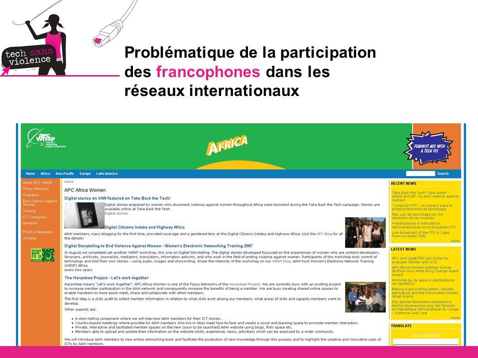 Problématique de la participation des francophones dans les réseaux internationaux