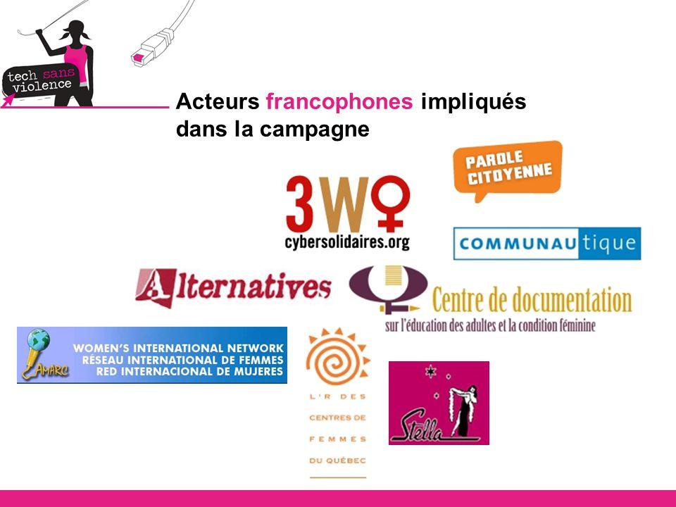 Acteurs francophones impliqués dans la campagne