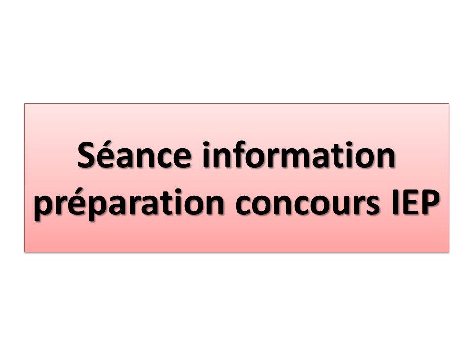 Séance information préparation concours IEP