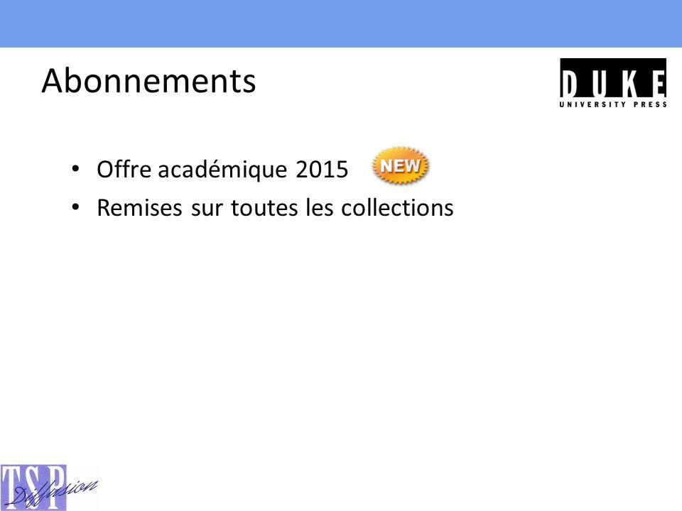 Abonnements Offre académique 2015 Remises sur toutes les collections