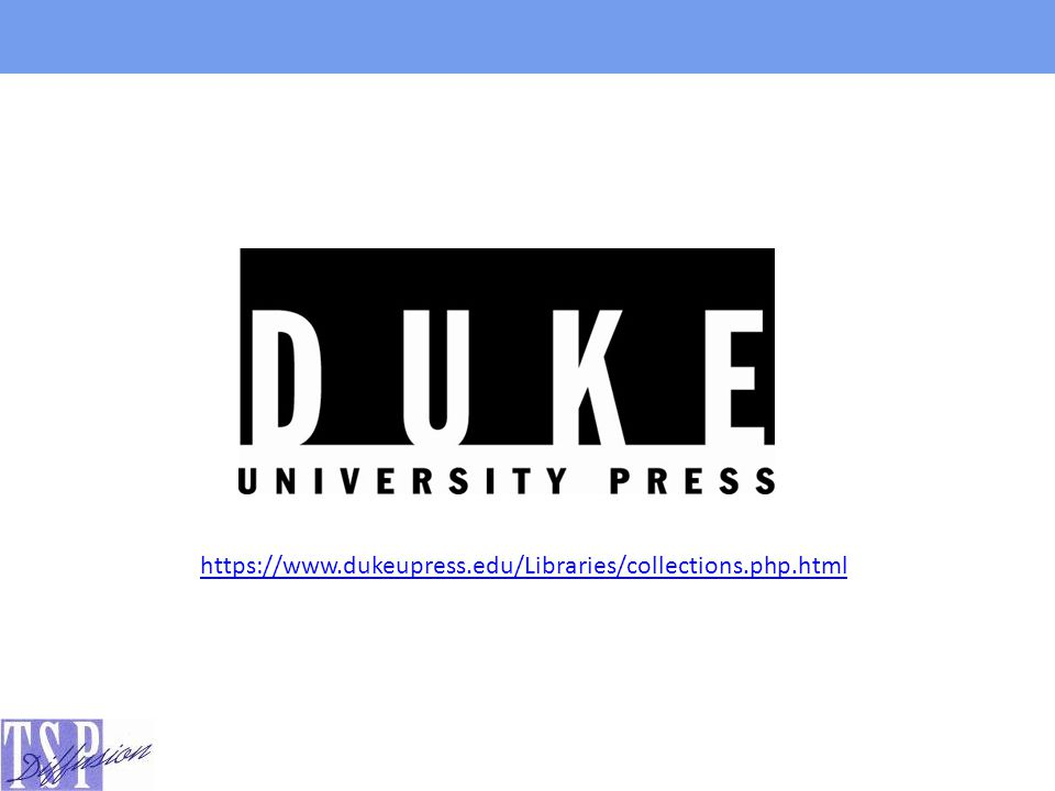 Collections en SHS eDuke Journals Scholarly Collections – Collection Standard (37 titres) – Collection Expanded (43 titres)