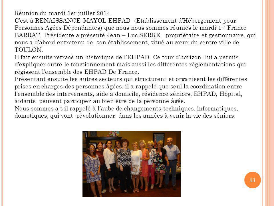 11 Réunion du mardi 1er juillet 2014.