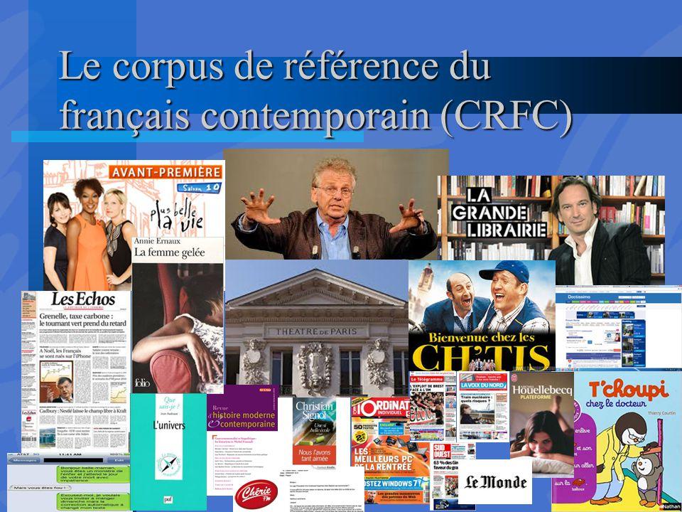 Le corpus de référence du français contemporain (CRFC) 1