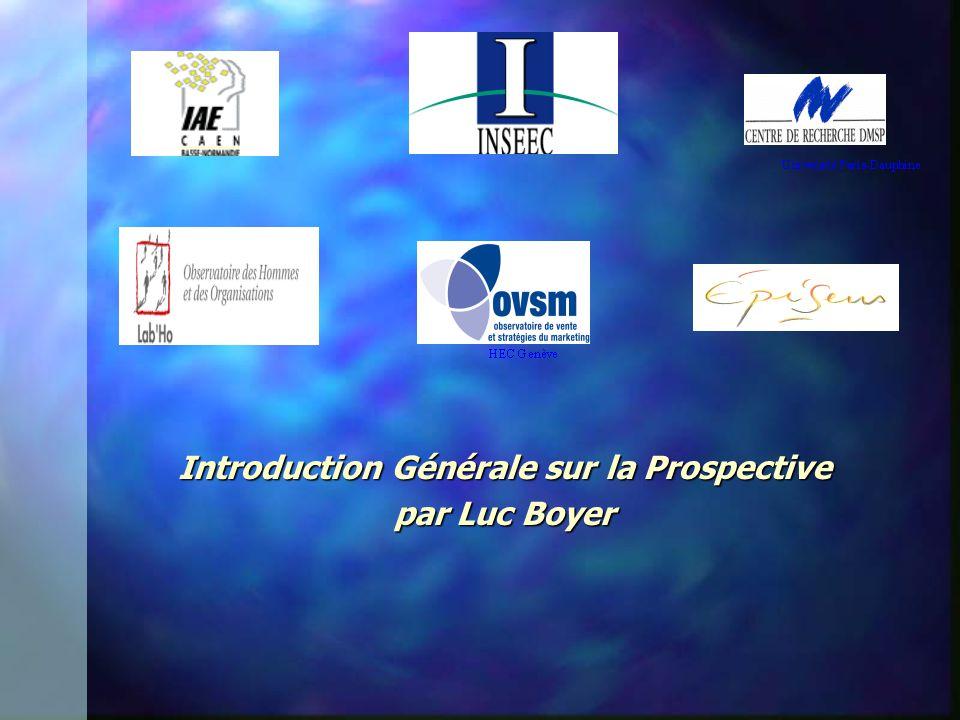 Introduction Générale sur la Prospective par Luc Boyer