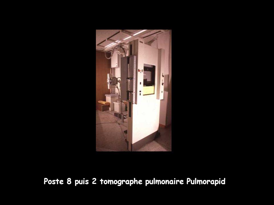 Poste 8 puis 2 tomographe pulmonaire Pulmorapid