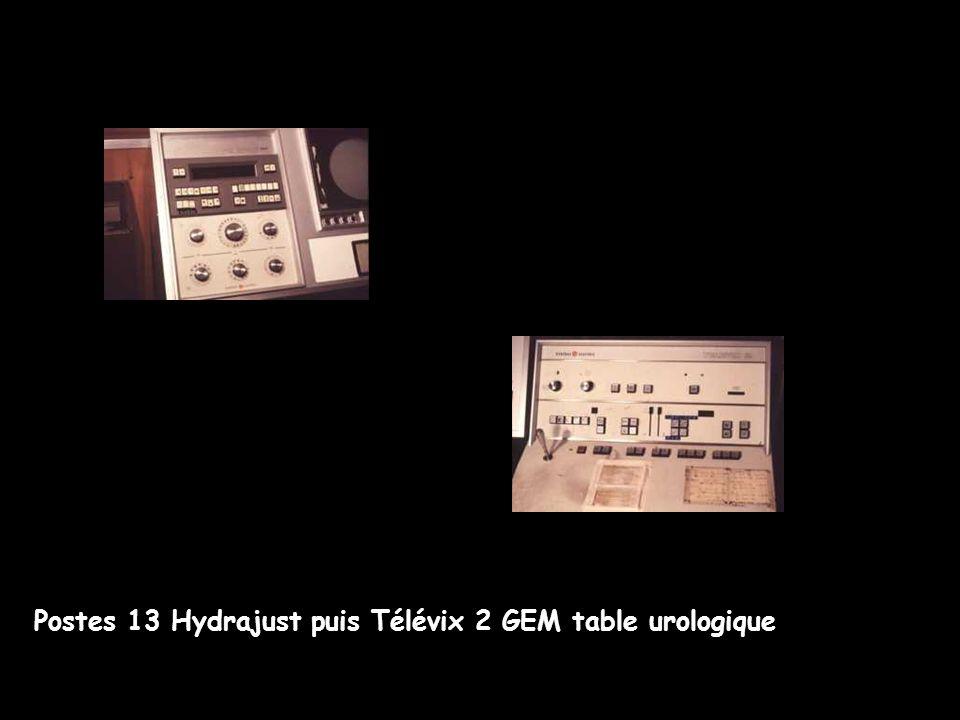 Postes 13 Hydrajust puis Télévix 2 GEM table urologique