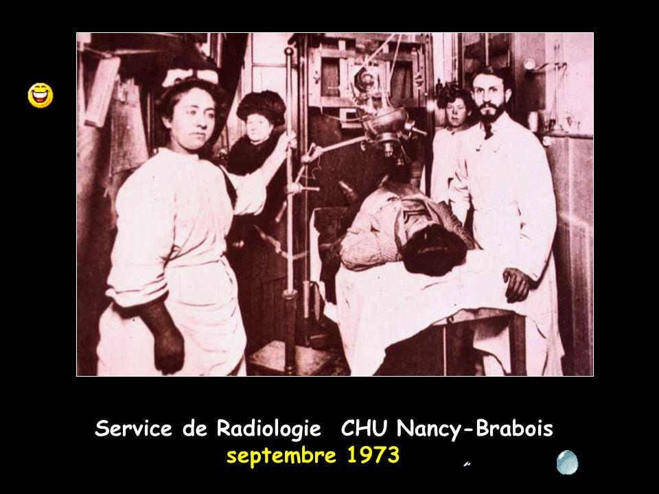 Service de Radiologie CHU Nancy-Brabois septembre 1973