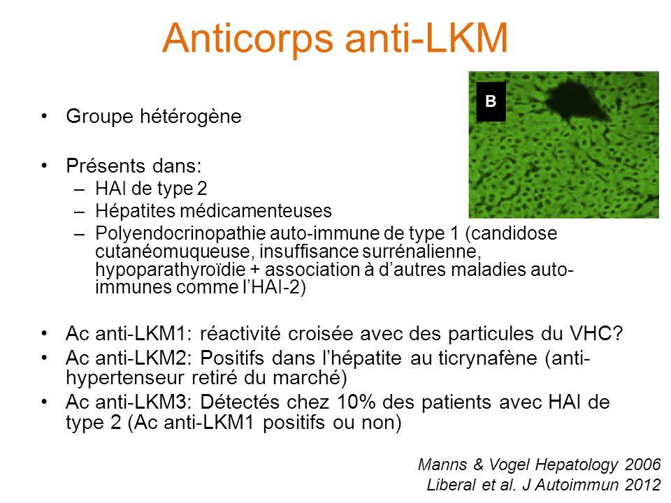 Anticorps anti-LKM Manns & Vogel Hepatology 2006 Liberal et al.