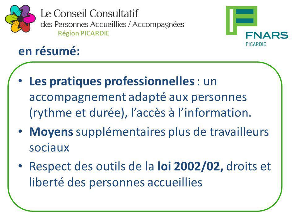 en résumé: Les pratiques professionnelles : un accompagnement adapté aux personnes (rythme et durée), l'accès à l'information. Moyens supplémentaires