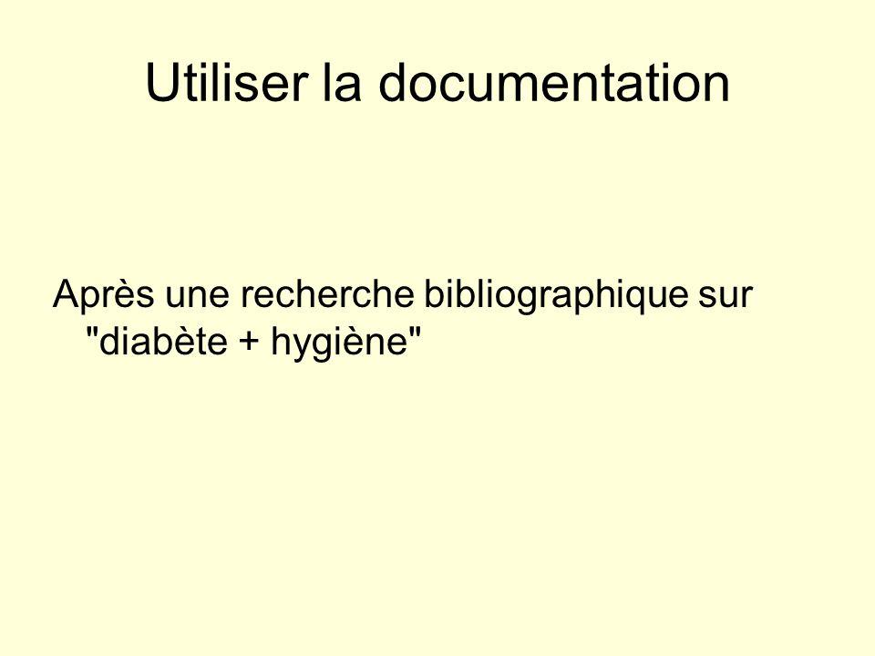 Utiliser la documentation Après une recherche bibliographique sur