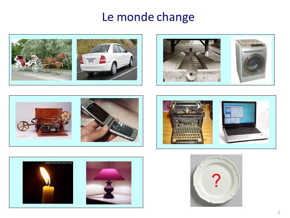 Le monde change 2 ?