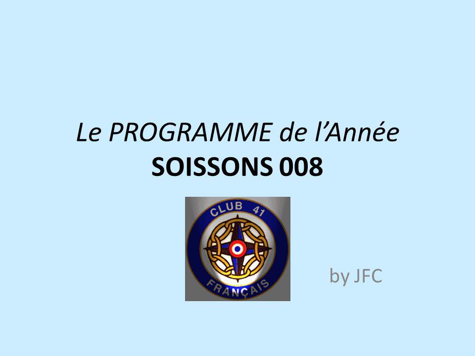 Le PROGRAMME de l'Année SOISSONS 008 by JFC