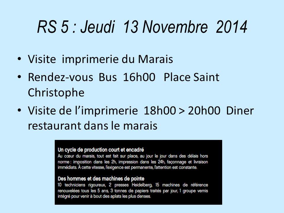 RS 6 : Jeudi 27 Novembre 2014 Travail en commissions (JF absent) spectacles ; Logistiques ; Communication ; sponsors.