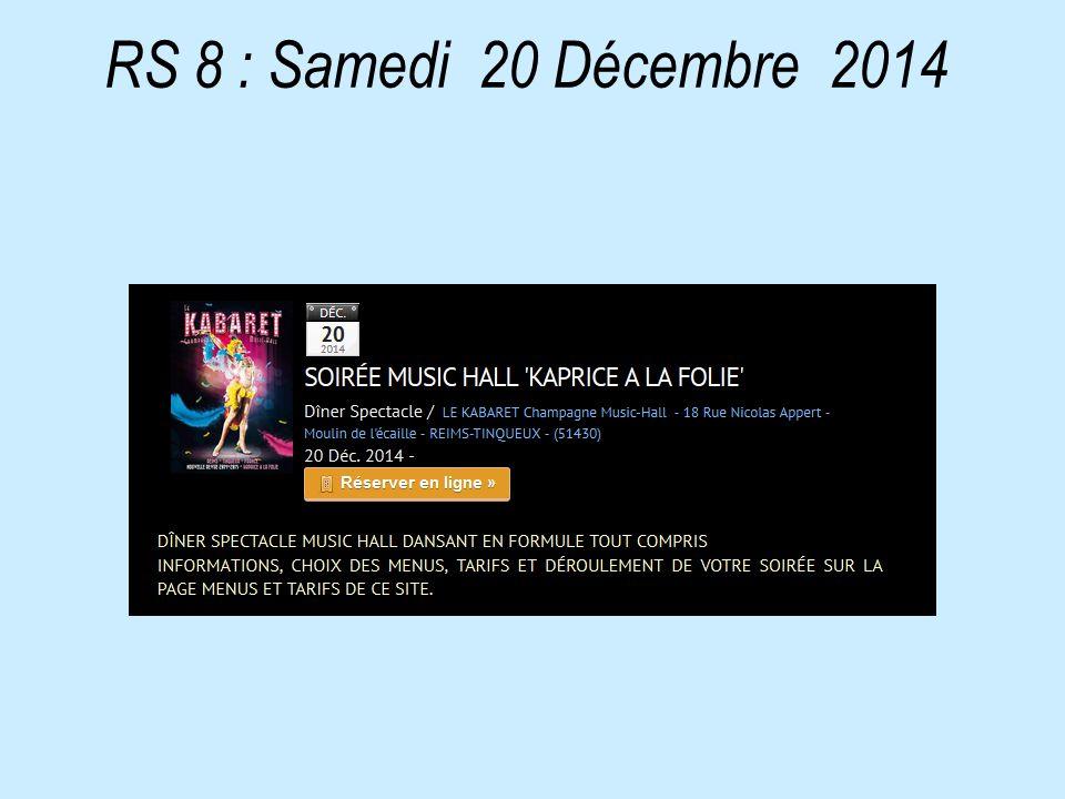 RS 8 : Samedi 20 Décembre 2014