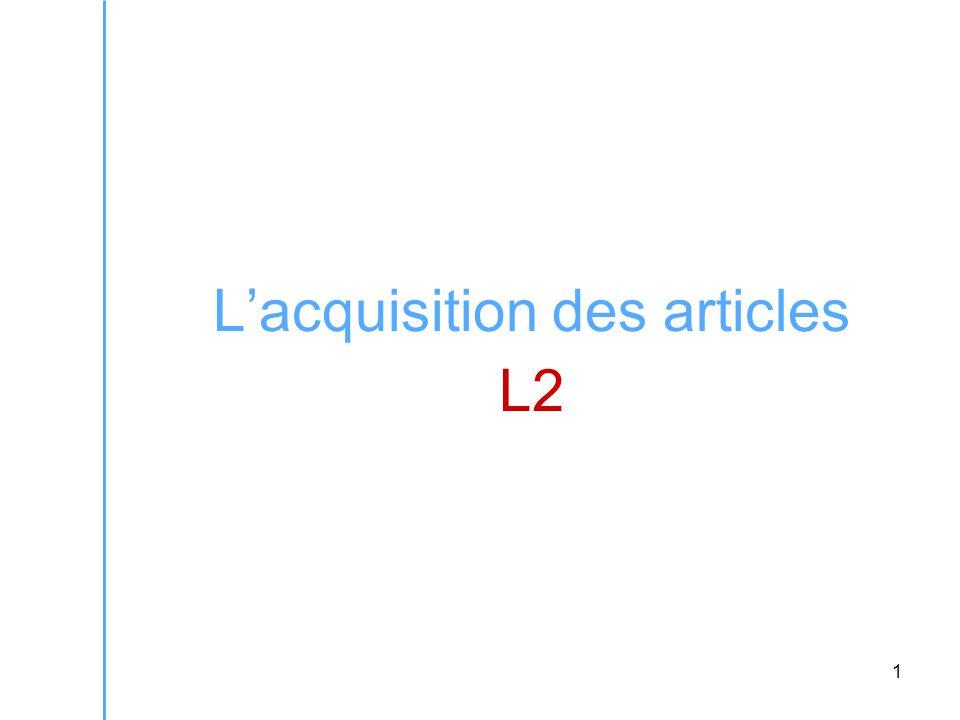 32 S'il est vrai que les locuteurs L1 d'une langue sans articles ont du mal à décider entre une analyse 'définie' et 'spécifique' de l'article défini, on s'attend à ce qu'ils acceptent assez couramment les articles définis dans les constructions existentielles.