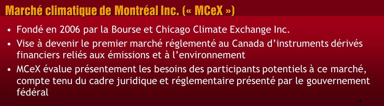 14 Marché climatique de Montréal Inc.