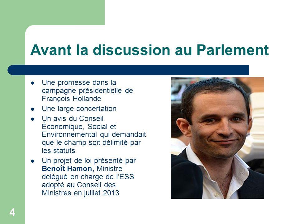 4 Avant la discussion au Parlement Une promesse dans la campagne présidentielle de François Hollande Une large concertation Un avis du Conseil Économi