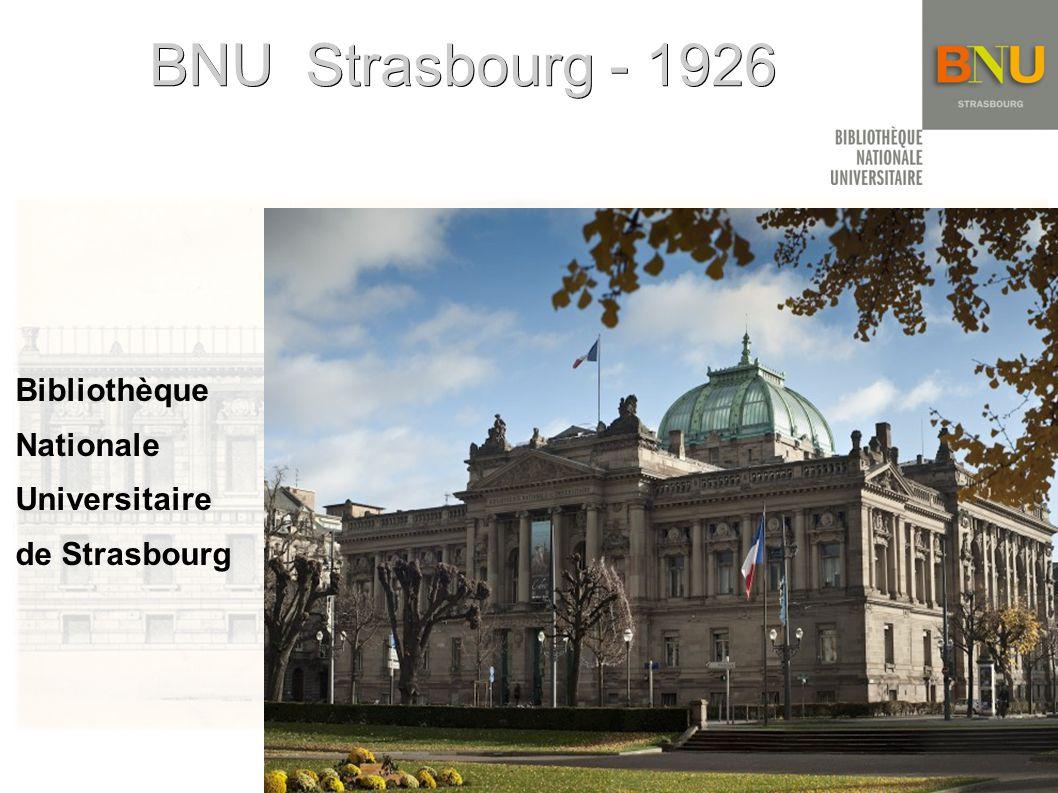 BNU Strasbourg - 1926 Bibliothèque Nationale Universitaire de Strasbourg