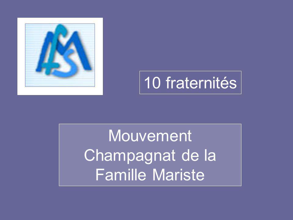 Mouvement Champagnat de la Famille Mariste 10 fraternités