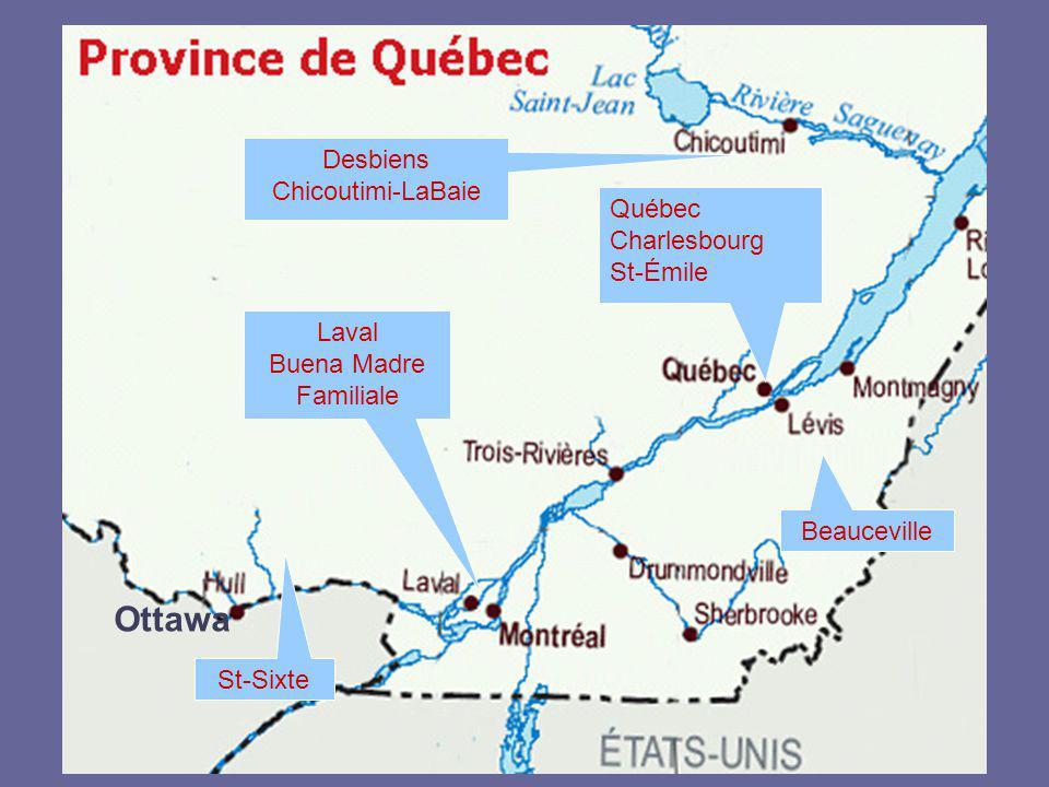 Québec Charlesbourg St-Émile Beauceville Desbiens Chicoutimi-LaBaie St-Sixte Laval Buena Madre Familiale Ottawa