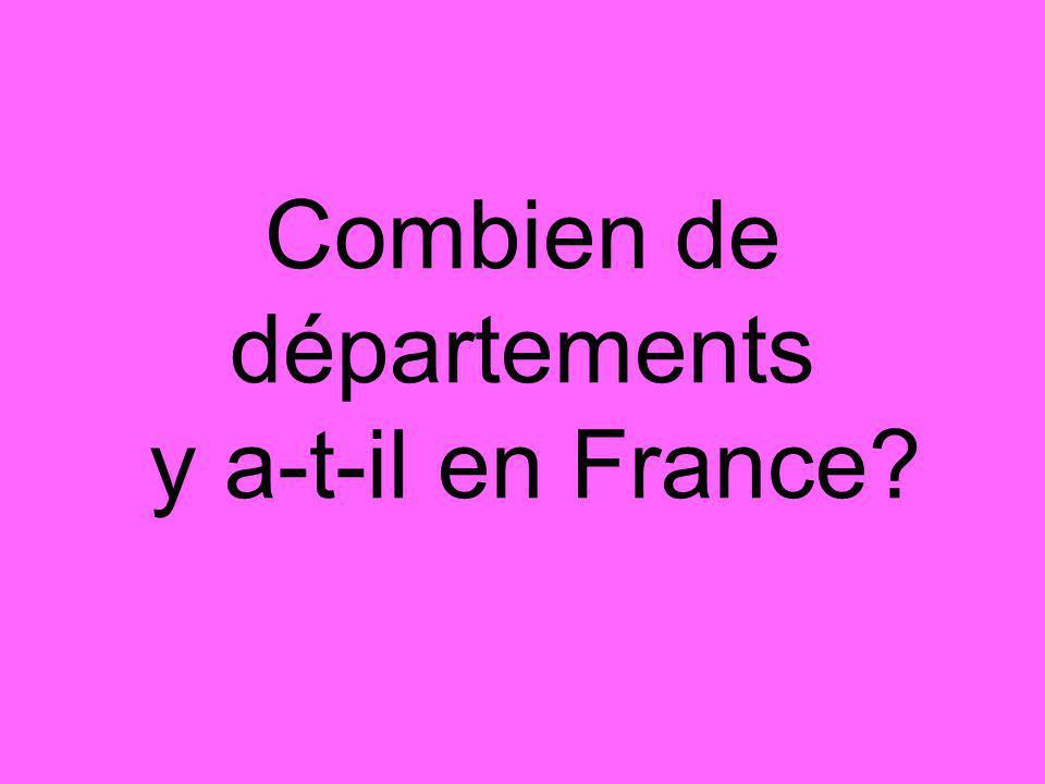 Combien de départements y a-t-il en France?