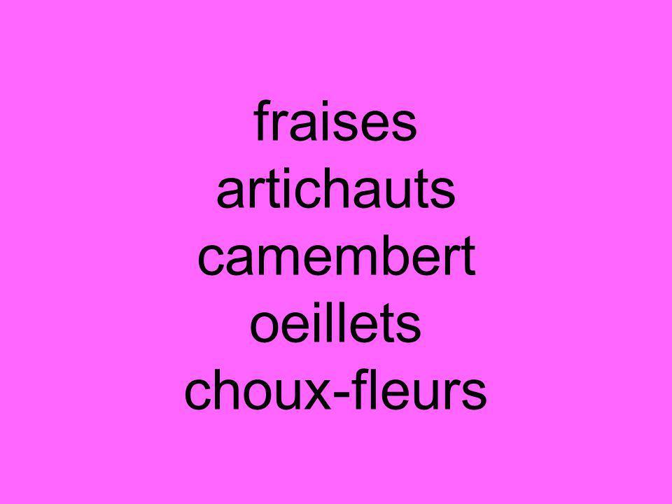 fraises artichauts camembert oeillets choux-fleurs