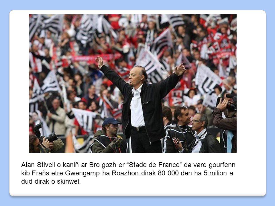 "Alan Stivell o kaniñ ar Bro gozh er ""Stade de France"" da vare gourfenn kib Frañs etre Gwengamp ha Roazhon dirak 80 000 den ha 5 milion a dud dirak o s"