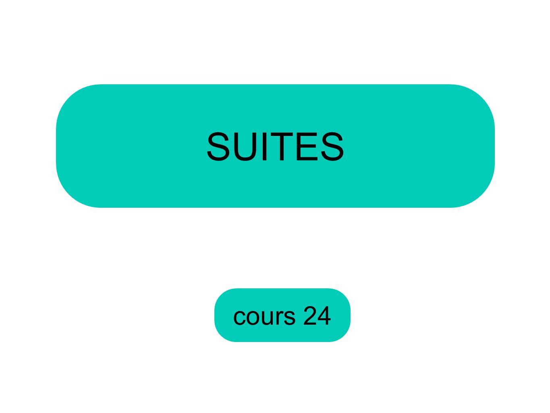 cours 24 SUITES