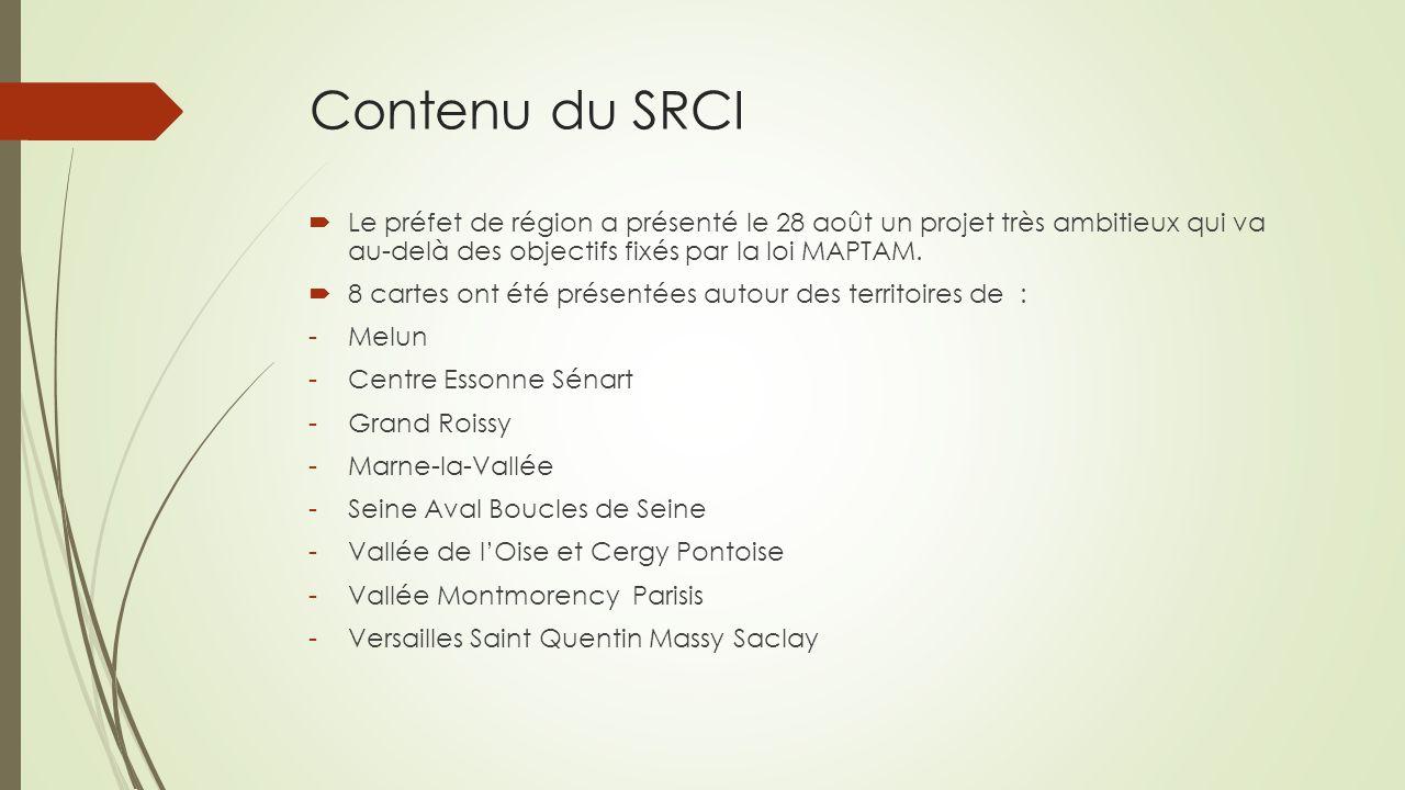 Contenu du SRCI  Le préfet de région a présenté le 28 août un projet très ambitieux qui va au-delà des objectifs fixés par la loi MAPTAM.  8 cartes