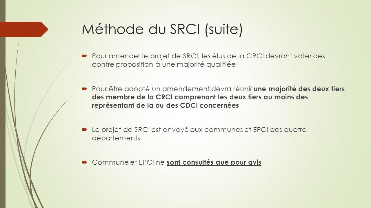 Calendrier du SRCI  En juin/juillet 2014 : Composition des commissions départementales (CDCI), puis la commission régionale de la coopération intercommunale (CRCI).