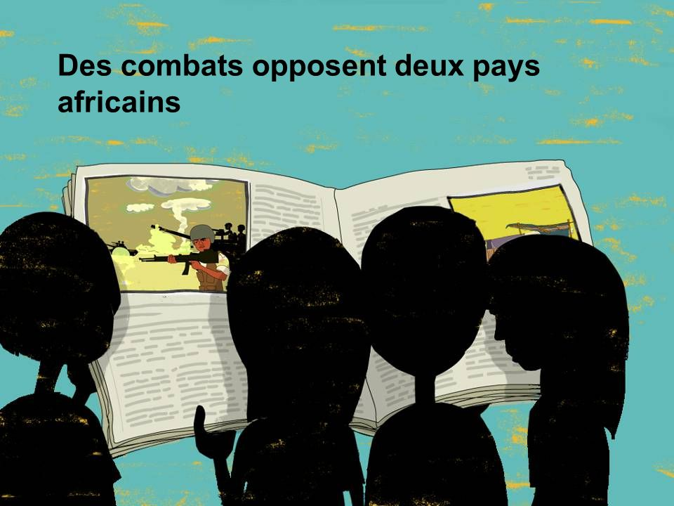 Des combats opposent deux pays africains