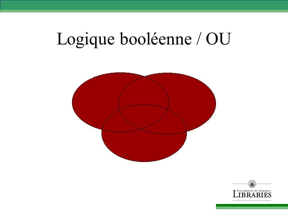 Logique booléenne / OU