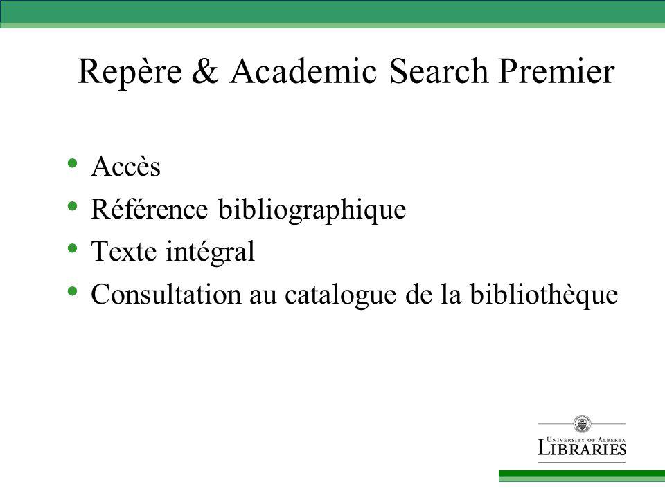 Repère & Academic Search Premier Accès Référence bibliographique Texte intégral Consultation au catalogue de la bibliothèque