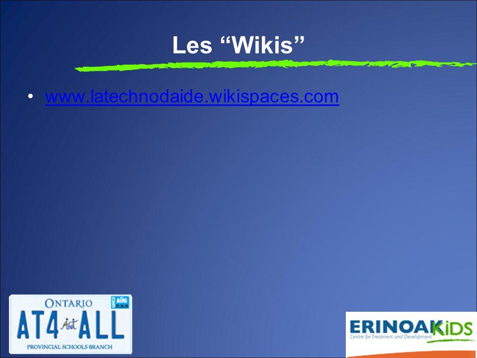 "Les ""Wikis"" www.latechnodaide.wikispaces.com"