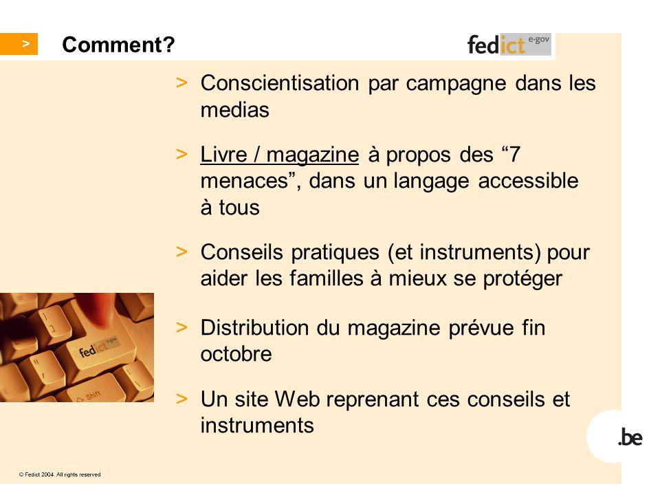"""Comment? > Conscientisation par campagne dans les medias > Livre / magazine à propos des """"7 menaces"""", dans un langage accessible à tous > Conseils pra"""