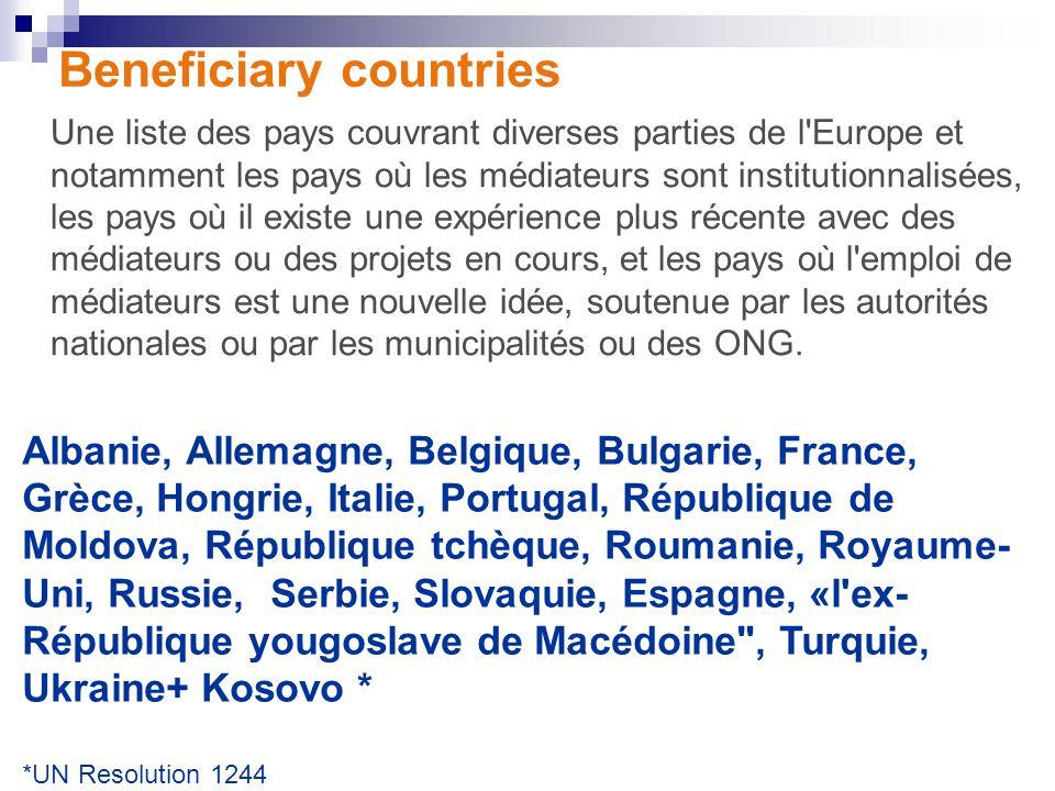 Beneficiary countries Une liste des pays couvrant diverses parties de l'Europe et notamment les pays où les médiateurs sont institutionnalisées, les p