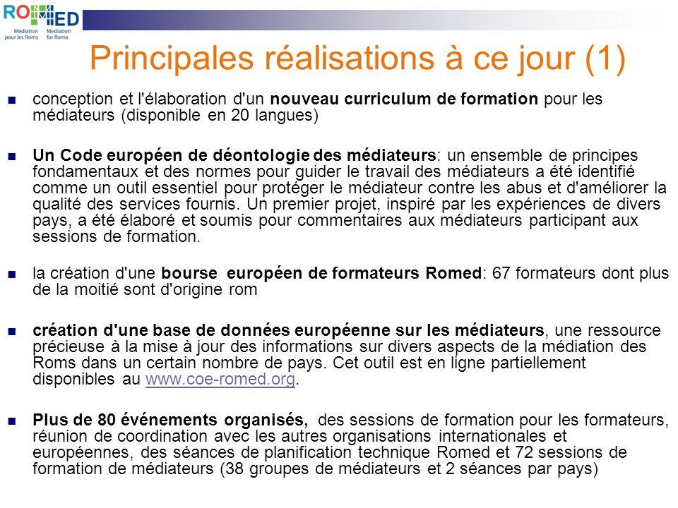 Principales réalisations à ce jour (1) conception et l'élaboration d'un nouveau curriculum de formation pour les médiateurs (disponible en 20 langues)