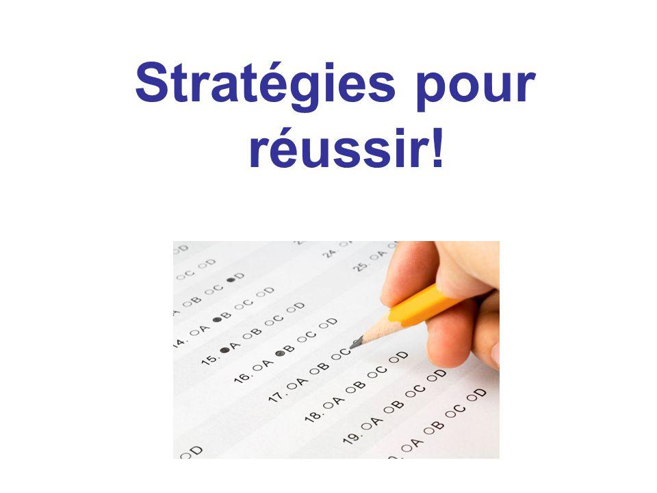 Stratégies pour réussir!