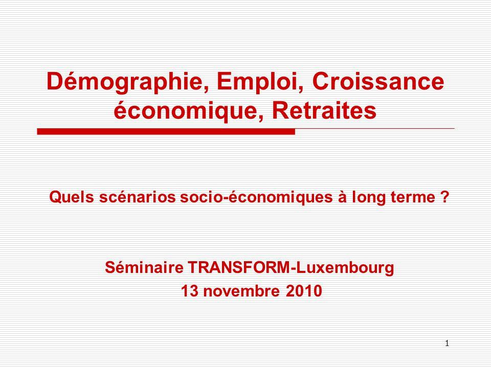 Démographie, Emploi, Croissance économique, Retraites Quels scénarios socio-économiques à long terme .