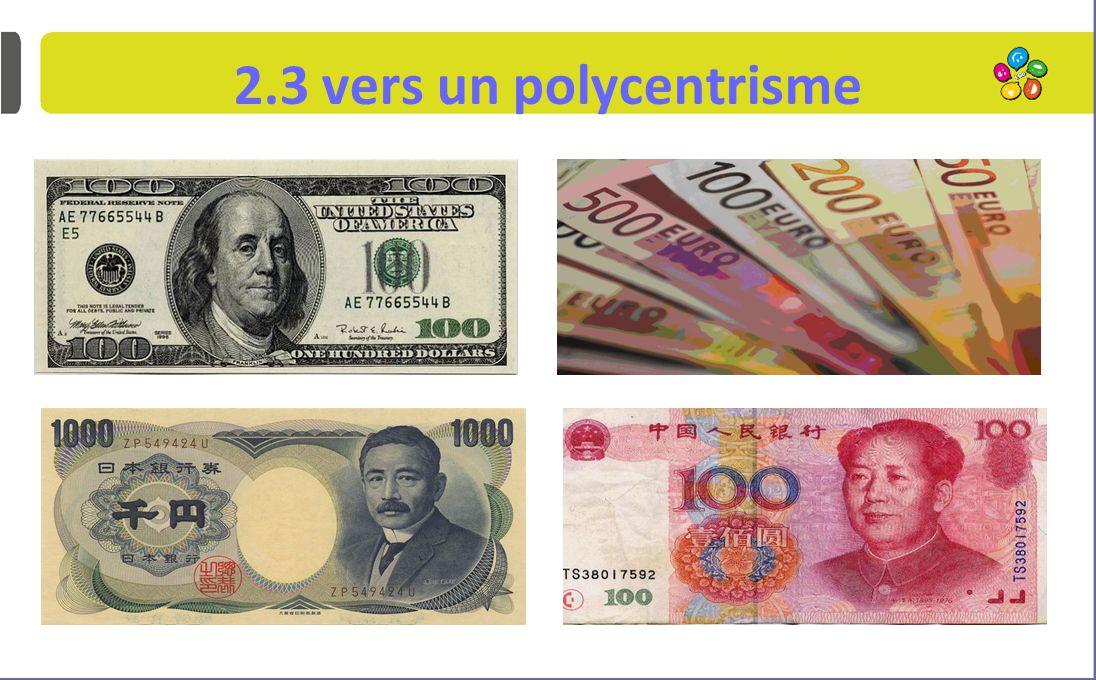 2.3 vers un polycentrisme...