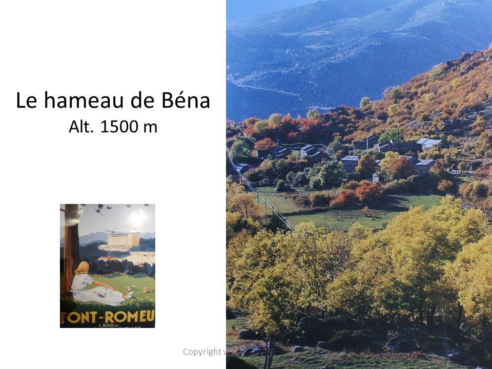 Le hameau de Béna Alt. 1500 m 2 Copyright www.groupebena.org