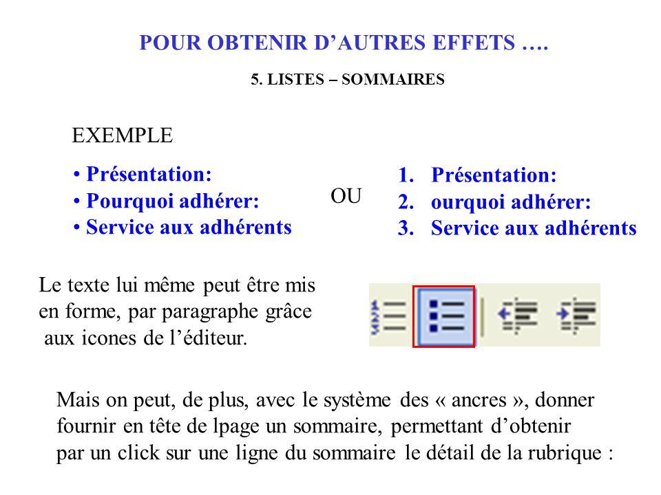 POUR OBTENIR D'AUTRES EFFETS …. 5.