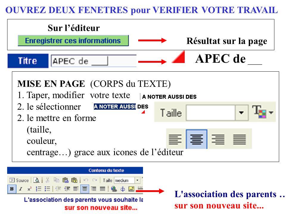 L ' ESPACE ADHERANT – SON MOT de PASSE Pas de recommandation particulière en ce qui concerne la page réservée aux adhérents de votre APEC : elle se gère de la même manière que votre page « publique ».