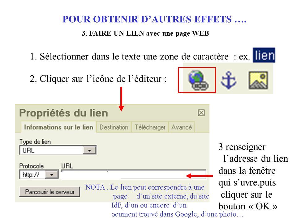 POUR OBTENIR D'AUTRES EFFETS …. 3. FAIRE UN LIEN avec une page WEB 1.